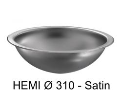 Round washbasin Ø 310, satin polished stainless steel, to be recessed from above or below - HEMI